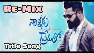 nannaku prematho title song mix by dj vinay
