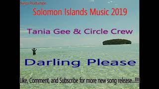 Taina Gee Circle Crew Darling Please Solomon Music 2019 Pacific Music 2019 Reggae 2019.mp3