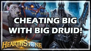CHEATING BIG WITH BIG DRUID! - Boomsday / Constructed / Hearthstone