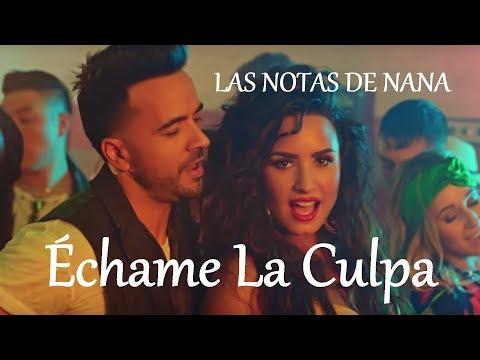 Notas de la Canción Échame La Culpa  Luis Fonsi & Demi Lovato