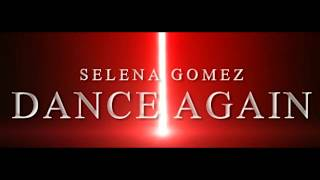 Selena Gomez - Dance Again (Lyric Video)