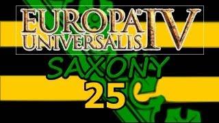 Europa Universalis 4 IV Saxony  Ironman Hard 25