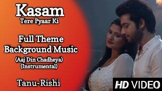 Kasam | Background Music 4 | TanShi | Tanu-Rishi