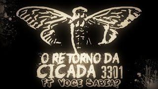 O RETORNO DA CICADA 3301 FT VOCÊ SABIA