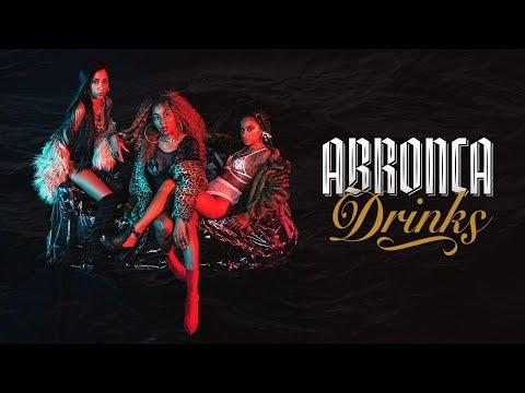 ABRONCA - Drinks (Clipe Oficial)