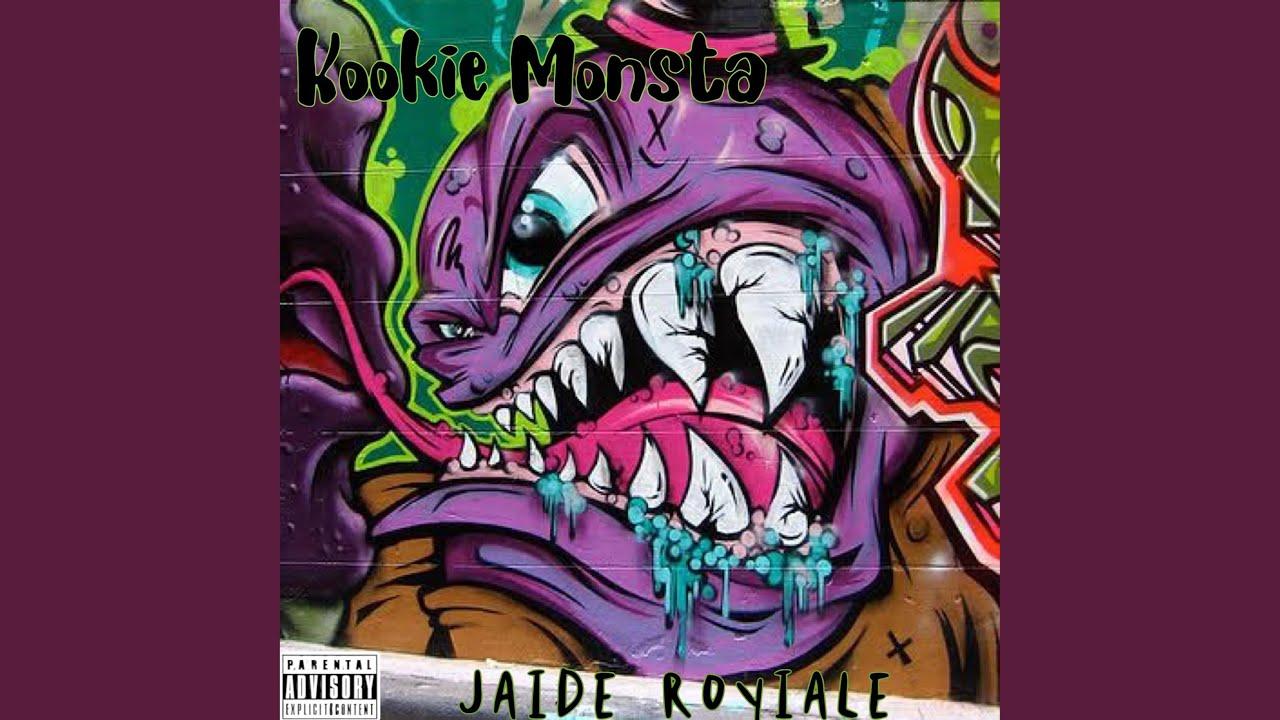 Jaide Royiale – Kookie Monsta
