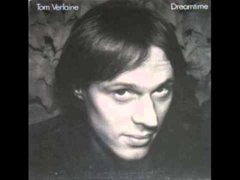 Tom Verlaine - Fragile
