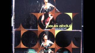 Paula Abdul - My Love Is For Real (E-Smoove