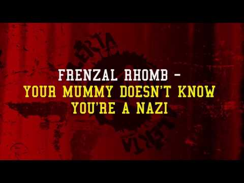 Frenzal Rhomb - Your Mummy Doesn't Know You're A Nazi