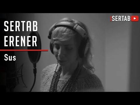 Sertab Erener - Sus