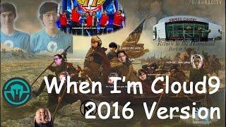 When I'm Cloud9