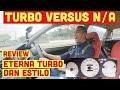 Turbo vs N A Mana Yang Terasyik VLOG 66