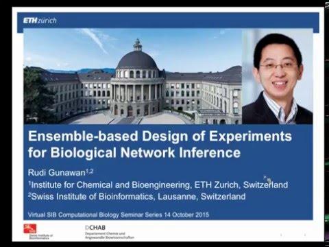 Rudiyanto Gunawan: Ensemble-based design of experiments for biological network inference