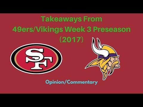 Takeaways From 49ers Vikings Preseason Game 3 (2017)