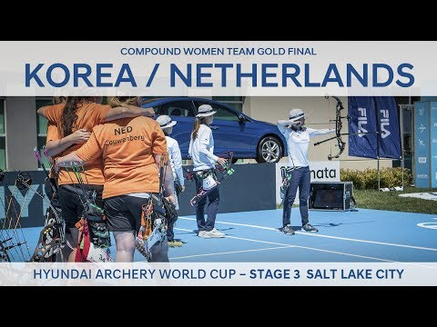 Korea v Netherlands – Compound Women Team Gold Final | Salt Lake City 2017