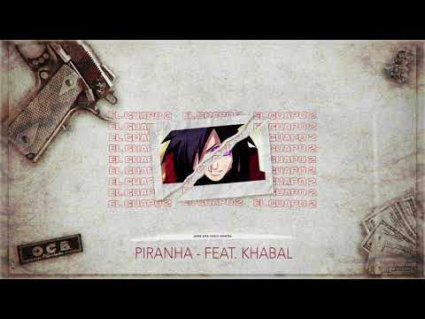 JAMIE aka Crack Sinatra  X KHABAL  - PIRANHA