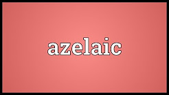 Azelaic Meaning