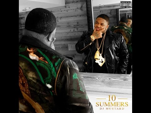 DJ Mustard [10 Summer] Full Album