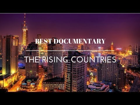 Best Documentary 2016 On The Rising Countries Dubai China Russia India Korea [Top Document