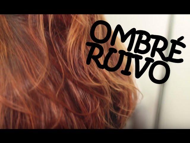 MANUAL DO CABELO: OMBRÉ HAIR RUIVO ACOBREADO RÁPIDO