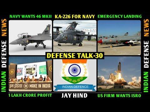 Indian Defence News,Defense Talk,Tejas latest news,Navy  try Kamov ka 226t,Make in india,ISRO,Hindi