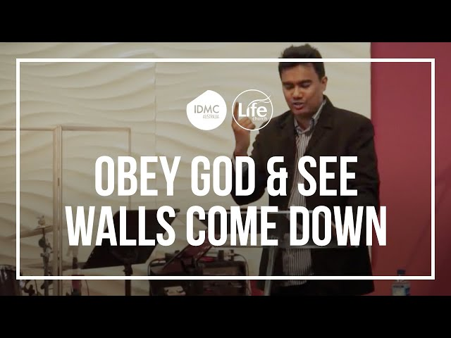 Obey God & See Walls Come Down  |  Rev Paul Jeyachandran