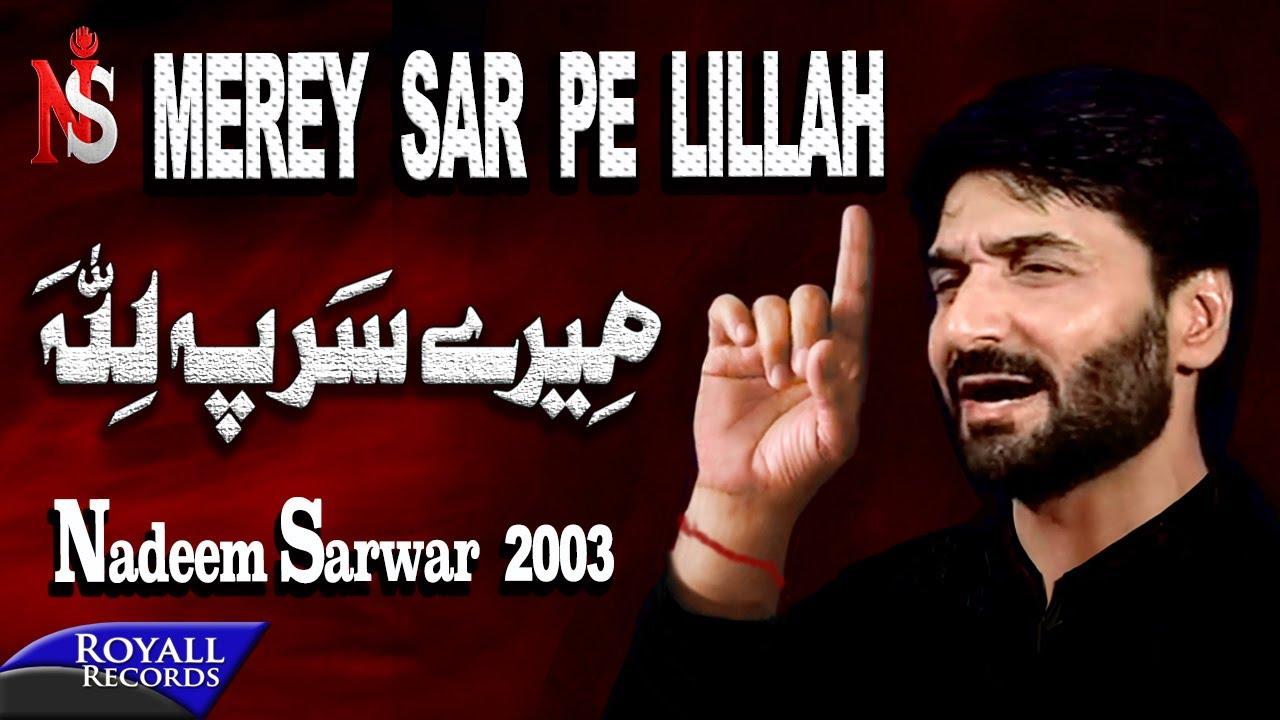 Nadeem Sarwar   Mere Sar Pe Lillah   2003