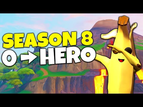 How I Went From 0 To Hero In Fortnite Season 8