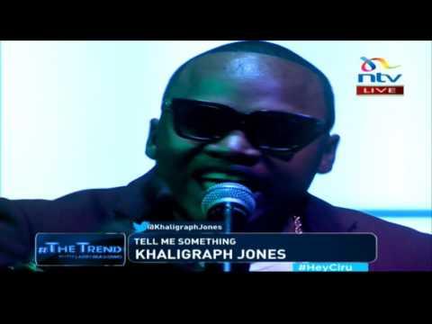 Khaligraph Jones - Tell me something LIVE #theTrend