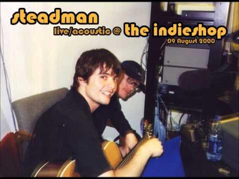 Steadman - No Big Deal (acoustic in-studio)(2000-08-09)