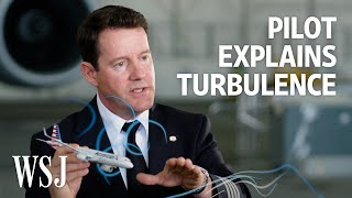 What Is Turbulence? A Pilot Explains How It Happens, Even in Clear Skies | WSJ