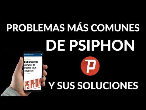 Problemas más Comunes de Psiphon y sus Soluciones