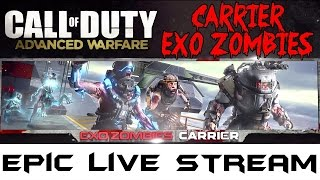 LIVE Easter Egg Hunt - Advanced Warfare: EXO ZOMBIES on CARRIER Part 2▐ EPIC LIVE STREAM EVENT!