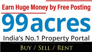 How to Post Property Free in 99 Acers। Sell / Buy /Rent Property. Start property dealing business। screenshot 4