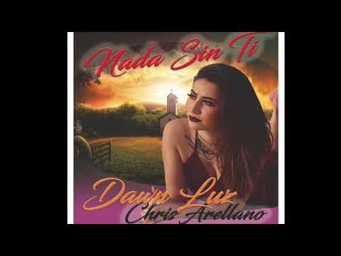 Nada Sin Ti- Dawn Luz Padilla & Chris Arellano