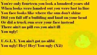 U.G.L.Y no alibi (Lyrics)