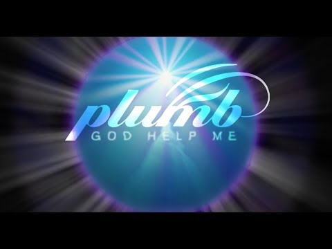 GOD HELP ME (official lyric video) - PLUMB