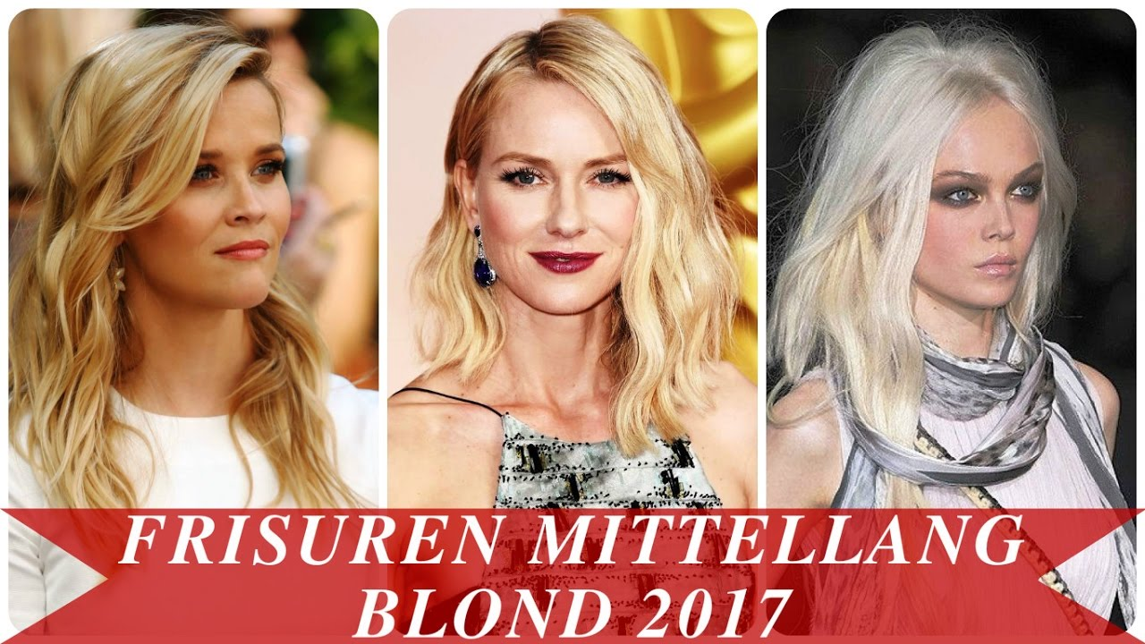 Frisuren Mittellang Blond 2017 YouTube