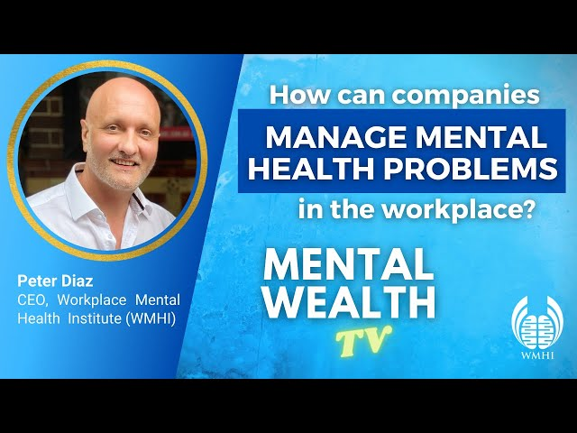 How can companies manage mental health problems in the workplace?