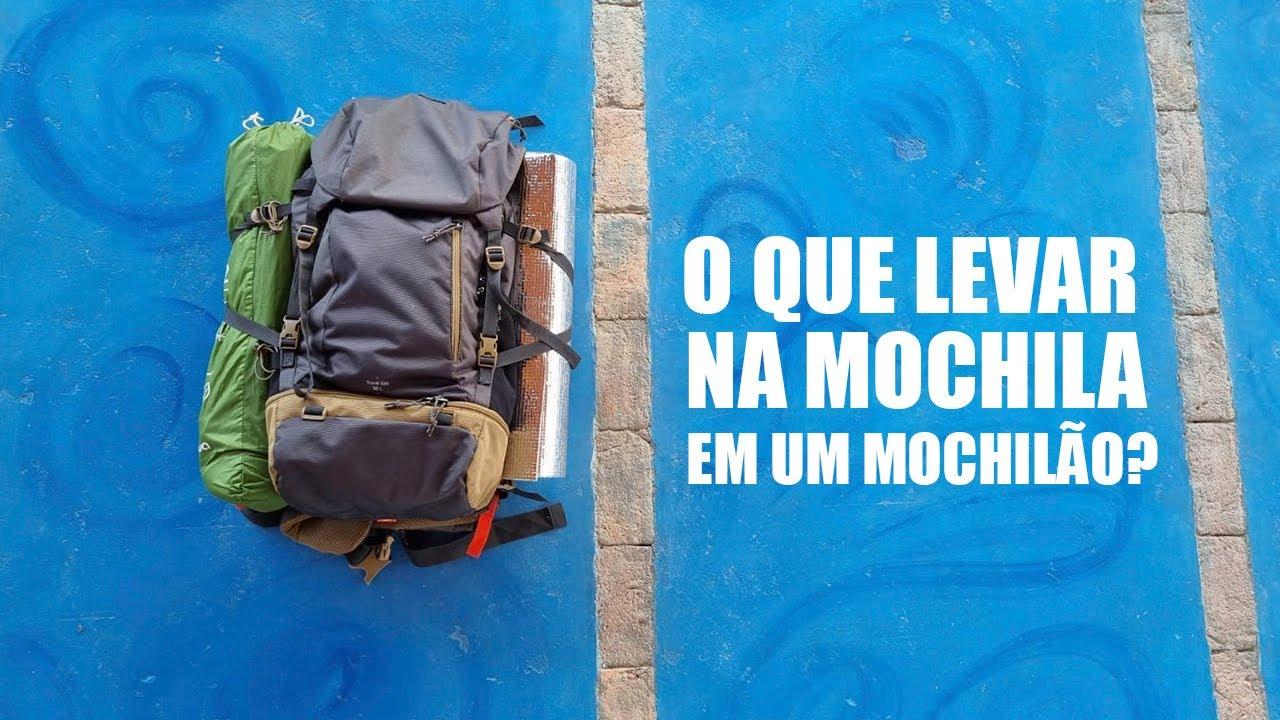 O que levar na sua mochila para o seu mochilão ou caminhada?