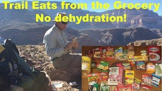 10 Grocery Store Backpacking Meals🍲 - no dehydration!