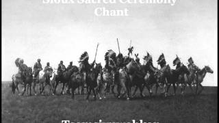 Sioux Sacred Ceremony Chant