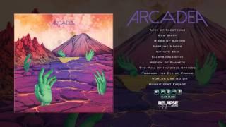 ARCADEA - 'Arcadea' (FULL ALBUM STREAM)