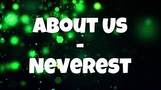 About us - Neverest (lyrics)