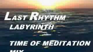 Last Rhythm - Labyrinth