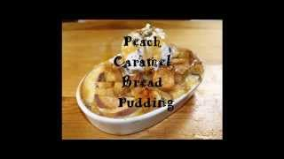 Truvia Peach Caramel Bread Pudding 2
