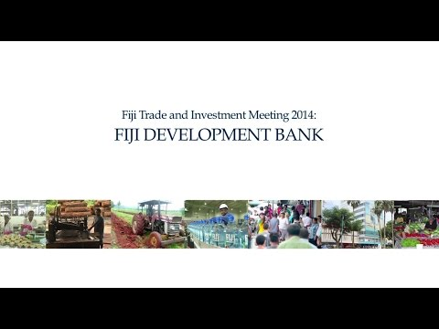 Fiji Trade & Investment Meeting 2014 - Fiji Development Bank