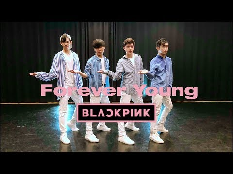 [EAST2WEST] BLACKPINK(블랙핑크) - FOREVER YOUNG Dance Cover (Boys Ver.)