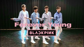 💙 blackpink(블랙핑크) - forever young dance cover (boys ver.) black pink boys is the revolution. if you enjoyed it and want to see more, make sure subscribe...