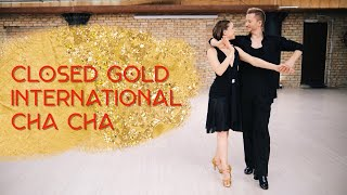 Closed Gold International Cha Cha